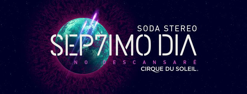 """Especial """"Sép7imo día - No descansaré"""", el show del Cirque du Soleil con Soda Stereo."""