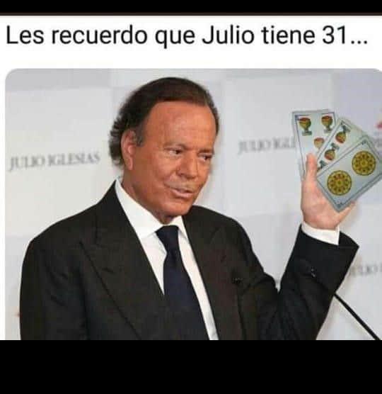 Julio Tiene 31