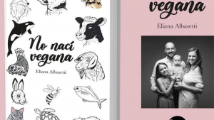 No Nací Vegana De Eli Albasetti